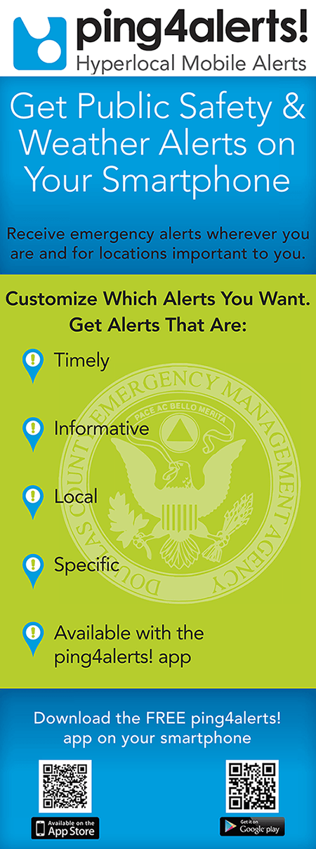 ping4alerts! Get public safety and weather alerts on your smartphone. Receive emergency alerts wherever you are and for locations important to you. Customize which alerts you want. Get alerts that are: Timely, Informative, Local, Specific, Available with the ping4alerts! app. Download the FREE ping4alerts! app on your smart phone from the App Store or Google Play.