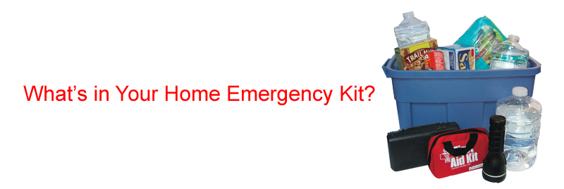What's in your home emergency kit?